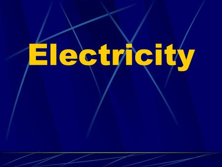 Electricity Electric Charge & Force Electric Charge an electrical property of matter that creates a force between objects we experience this force as.