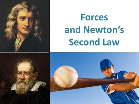 Forces and Newton's Second Law. What is a force? What are the 2 categories of forces? What are 7 kinds of forces we have learned so far? A Review of Forces.