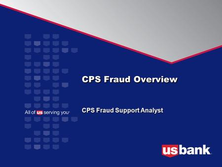 CPS Fraud Support Analyst