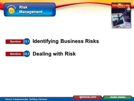 Section Objectives Explain why risk is inevitable.