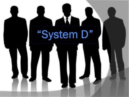 "Outline  What is ""System D""?  Background  Pricing  Size of black markets  Future prospects."