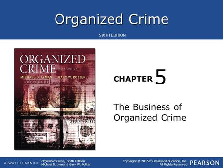 5 The Business of Organized Crime.