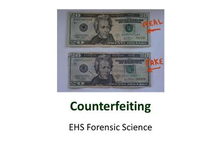 Counterfeiting EHS Forensic Science. Counterfeit Millionaire  vwKo 10 min