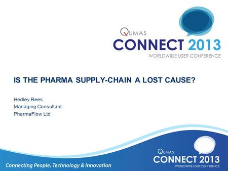 AGENDA Why am I so passionate about the Pharma supply chain?