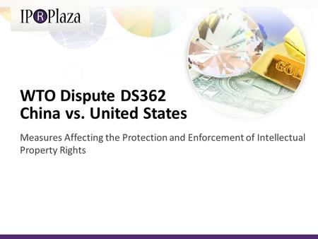 WTO Dispute DS362 China vs. United States