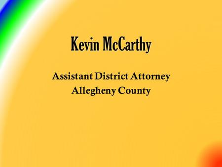 Assistant District Attorney Allegheny County Kevin McCarthy.