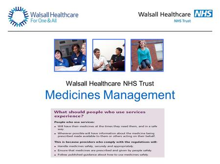 Walsall Healthcare NHS Trust Medicines Management.
