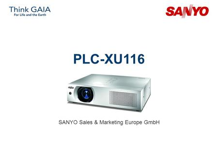 PLC-XU116 SANYO Sales & Marketing Europe GmbH. Copyright© SANYO Electric Co., Ltd. All Rights Reserved 2009 2 Technical specifications Model: PLC-XU116.