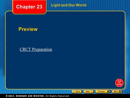 < BackNext >PreviewMain Light and Our World Preview Chapter 23 CRCT Preparation.