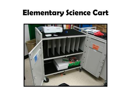 Elementary Science Cart. 8 Laptops 1 Projector Computer to Projector Connect to laptop.