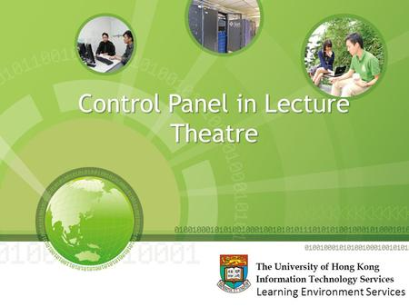 Control Panel in Lecture Theatre Learning Environment Services.
