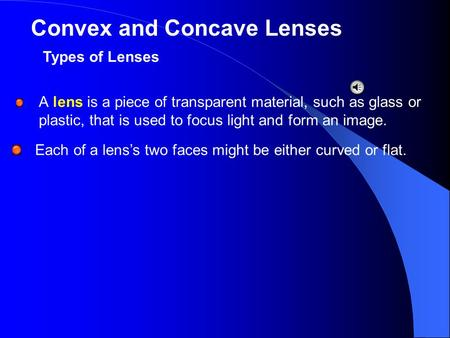 Convex and Concave Lenses