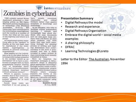 NTh Presentation Summary Digital Pathways the model Research and experience Digital Pathways Organisation Embrace the digital world – social media examples.