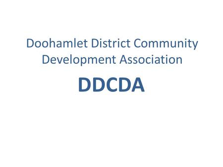 Doohamlet District Community Development Association DDCDA.