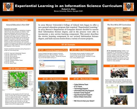 Experiential Learning in an Information Science Curriculum Robert A. Allen Mercer University, Macon, Georgia 31207. General Education Changes Abstract.