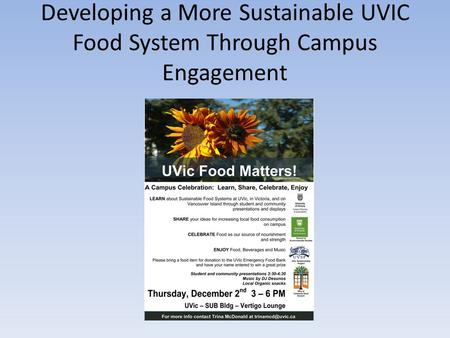 Developing a More Sustainable UVIC Food System Through Campus Engagement.