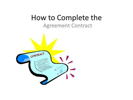 How to Complete the Agreement Contract. Go to: www.CollegeCentral.com/LAVC.