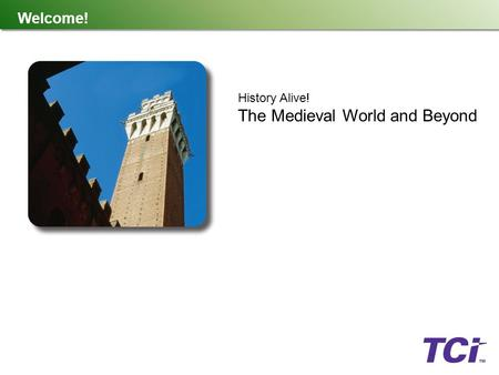 The Medieval World and Beyond