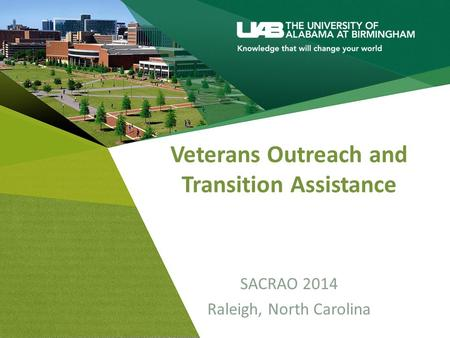 Veterans Outreach and Transition Assistance SACRAO 2014 Raleigh, North Carolina.