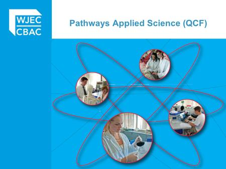 Pathways Applied Science (QCF). Entry 3 and Applied Science Entry 3 units can be used as part of the level 1 Pathways Applied Science qualification Pathways.