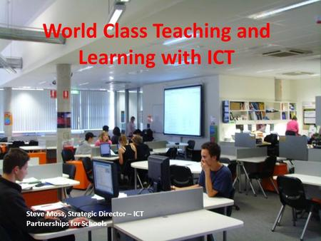 World Class Teaching and Learning with ICT