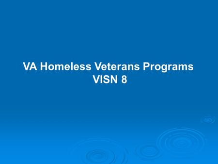 VA Homeless Veterans Programs