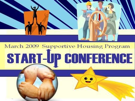 1. 2 Supportive Housing Program Overview Today's Theme-Learning about SHP through the Monitoring Guide to Shine Up Your Star Why Monitoring as theme?