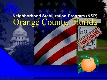 Neighborhood Stabilization Program (NSP) Orange County, Florida.