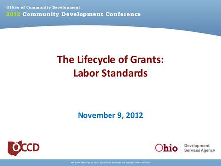 The Lifecycle of Grants: Labor Standards November 9, 2012.