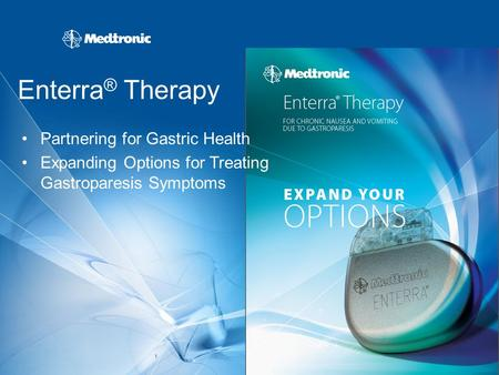 Enterra® Therapy Partnering for Gastric Health