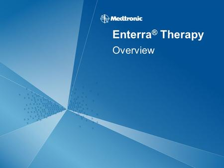 Enterra® Therapy Overview.