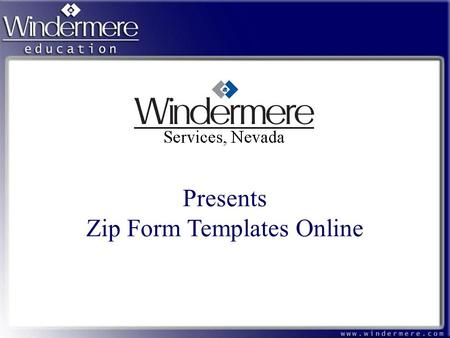 Presents Zip Form Templates Online. Getting Started Go to www.zipformsonline.comwww.zipformsonline.com If this is the first time that you are using Zip.
