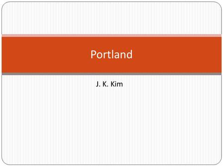 J. K. Kim Portland. Trend of Data Center By J. Nicholas Hoover, InformationWeek June 17, 2008 04:00 AMJ. Nicholas Hoover 200 million Euro Data centers.
