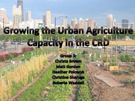 Introduction Urban agriculture is an industry that produces, processes and markets food and fuel, largely in response to the daily demand of consumers.