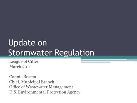 Update on Stormwater Regulation