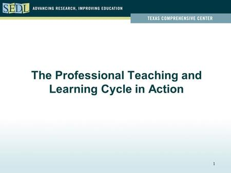1 The Professional Teaching and Learning Cycle in Action.