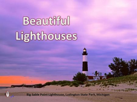 Big Sable Point Lighthouse, Ludington State Park, Michigan.