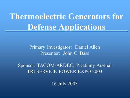 Thermoelectric Generators for Defense Applications