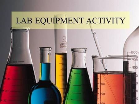 LAB EQUIPMENT ACTIVITY