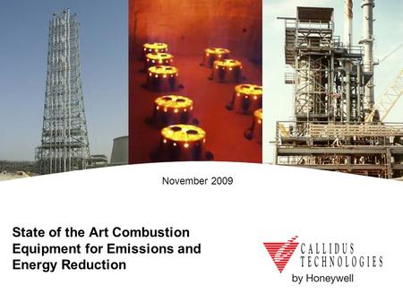 State of the Art Combustion Equipment for Emissions and Energy Reduction November 2009.
