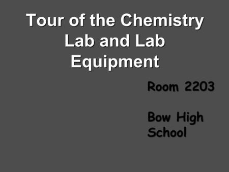Tour of the Chemistry Lab and Lab Equipment Room 2203 Bow High School.