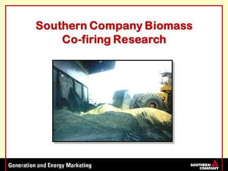 "Southern Company Biomass Co-firing Research. Global climate change Renewable portfolio standards ""Green Power"" sales Renewable Energy Drivers."