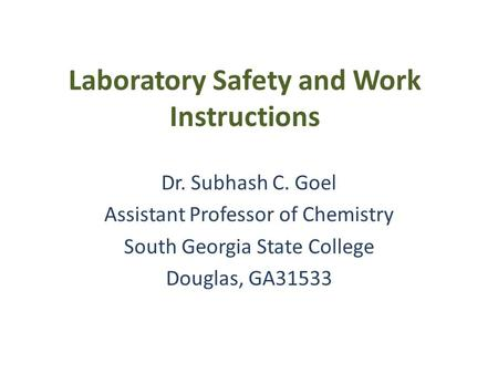 Laboratory Safety and Work Instructions
