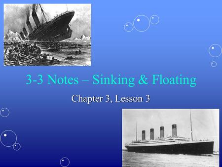 3-3 Notes – Sinking & Floating