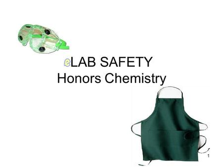 LAB SAFETY Honors Chemistry 1. Introduction Safety in the laboratory should be first and foremost Accidents in a chemical laboratory may have the potential.