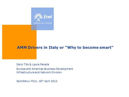 "AMM Drivers in Italy or ""Why to become smart"""