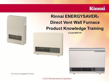Direct Vent Wall Furnace Product Knowledge Training