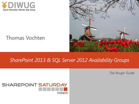 SharePoint 2013 & SQL Server 2012 Availability Groups The Rough Guide.