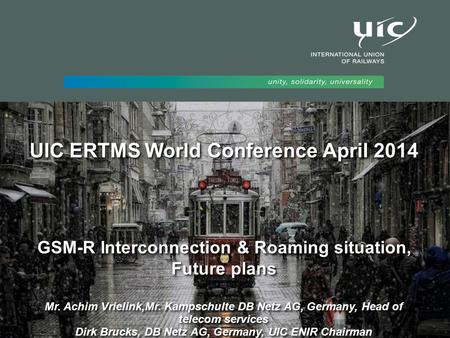 UIC ERTMS World Conference April 2014