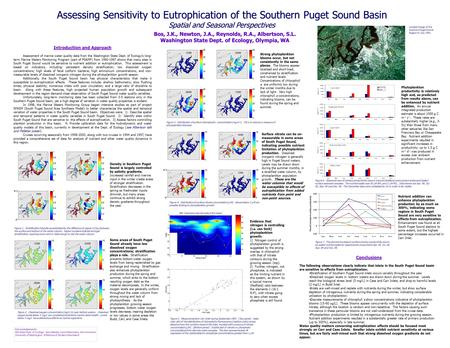 Assessing Sensitivity to Eutrophication of the Southern Puget Sound Basin Bos, J.K., Newton, J.A., Reynolds, R.A., Albertson, S.L. Washington State Dept.